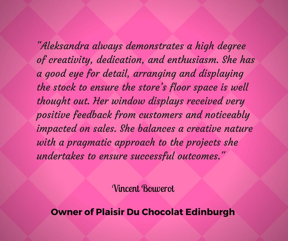 Aleksandra always demonstrates a high degree of creativity, dedication and enthusiasm.